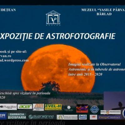 """Expoziţie unică, cu imagini din arhiva Observatorului Astronomic al Muzeului """"Vasile Pârvan"""" Bârlad"""